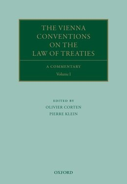 Book The Vienna Conventions on the Law of Treaties: A Commentary by Olivier Corten