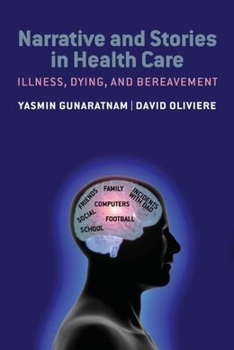 Book Narrative and Stories: Illness, dying and bereavement by Yasmin Gunaratnam