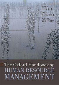 Book The Oxford Handbook of Human Resource Management by Peter Boxall