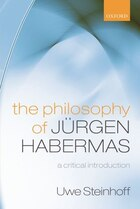 The Philosophy of Jurgen Habermas: A Critical Introduction
