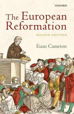 Book The European Reformation by Euan Cameron