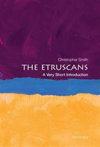 Book The Etruscans: A Very Short Introduction by Christopher Smith