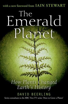 Book The Emerald Planet: How plants changed Earths history by David Beerling
