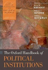 Book The Oxford Handbook of Political Institutions by R. A. W. Rhodes