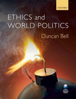 Book Ethics and World Politics by Duncan Bell