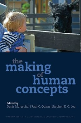 Book The Making of Human Concepts by Denis Mareschal