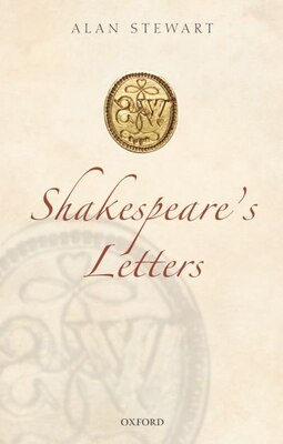 Book Shakespeares Letters by Alan Stewart