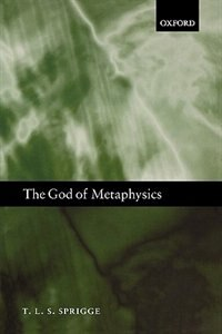 Book The God of Metaphysics by T. L. S. Sprigge