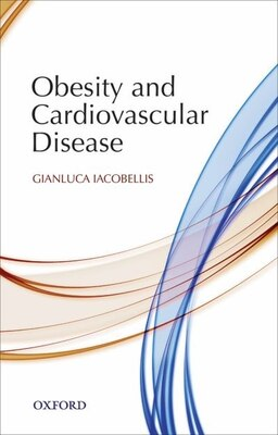 Book Obesity and Cardiovascular Disease by Gianluca Iacobellis