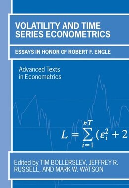 Book Volatility and Time Series Econometrics: Essays in Honor of Robert Engle by Mark Watson
