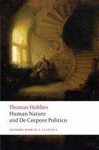 The Elements of Law Natural and Politic. Part I: Human Nature; Part II: De Corpore Politico: with…