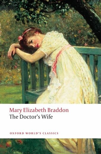 The Doctor's Wife by Mary Elizabeth Braddon