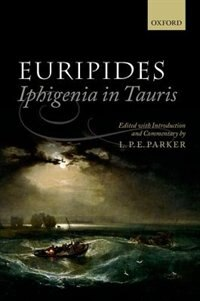 Book Euripides: Iphigenia in Tauris by L. P. E. Parker