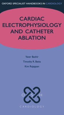 Book Cardiac Electrophysiology and Catheter Ablation by Yaver Bashir