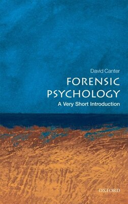 Book Forensic Psychology: A Very Short Introduction by David Canter
