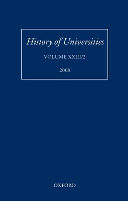 Book History of Universities: Volume XXIII/2 by Mordechai Feingold
