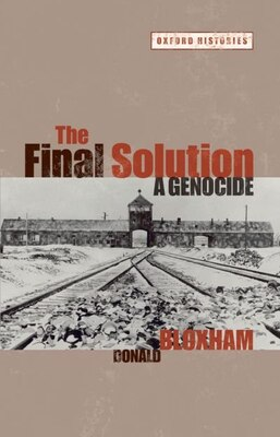 Book The Final Solution: A Genocide by Donald Bloxham