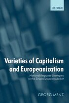Varieties of Capitalism and Europeanization: National Response Strategies to the Single European…