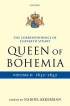 The Letters of Elizabeth Stuart, Queen of Bohemia, Volume II