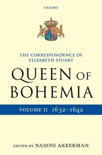 The Letters of Elizabeth Stuart, Queen of Bohemia, Volume II