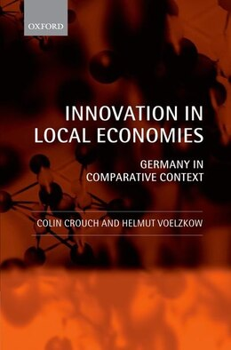Book Innovation in Local Economies: Germany in Comparative Context by Colin Crouch