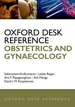 Book Oxford Desk Reference: Obstetrics And Gynaecology by Sarabatnam Arulkumaran