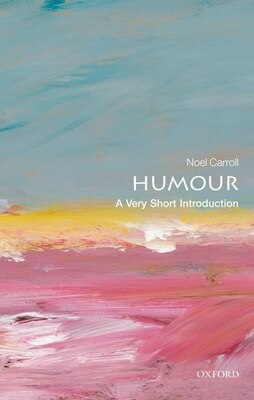 Book Humour: A Very Short Introduction by Carroll, Noel