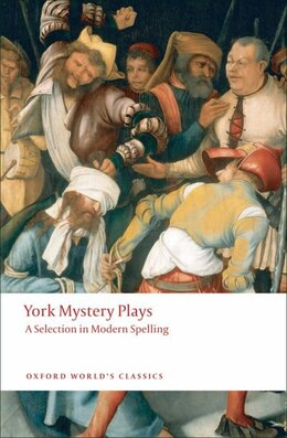 Book York Mystery Plays: A Selection in Modern Spelling by Richard Beadle