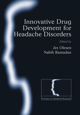 Book Innovative drug development for headache disorders by Jes Olesen