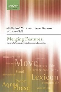 Book Merging Features: Computation, Interpretation, and Acquisition by Jose M. Brucart