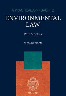 Book A Practical Approach to Environmental Law by Paul Stookes