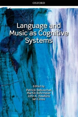 Book Language and Music as Cognitive Systems by Patrick Rebuschat