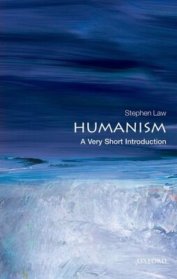 Book Humanism: A Very Short Introduction by Stephen Law