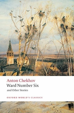 Book Ward Number Six and Other Stories by Anton Chekhov