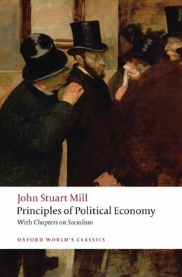 Book Principles of Political Economy and Chapters on Socialism by John Stuart Mill