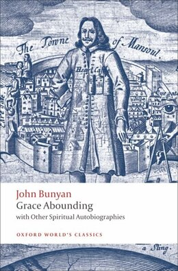Book Grace Abounding: with Other Spiritual Autobiographies by John Bunyan