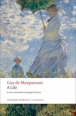Book A Life: The Humble Truth by Guy De Maupassant