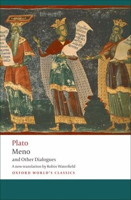 Book Meno and Other Dialogues: Charmides, Laches, Lysis, Meno by Plato