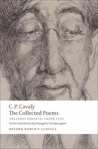 The Collected Poems: with parallel Greek text