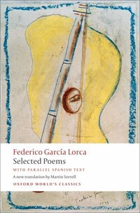 Selected Poems: with parallel Spanish text