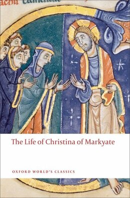 Book The Life of Christina of Markyate by C.H. Talbot