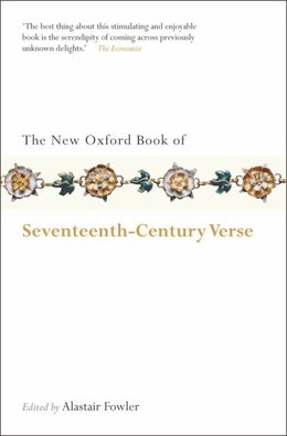 Book The New Oxford Book of Seventeenth-Century Verse by Alastair Fowler