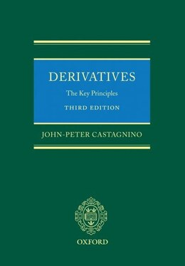 Book Derivatives: The Key Principles by John-Peter Castagnino