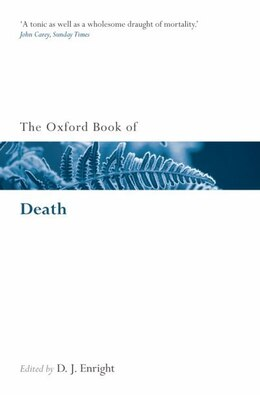 Book The Oxford Book of Death by D. J. Enright
