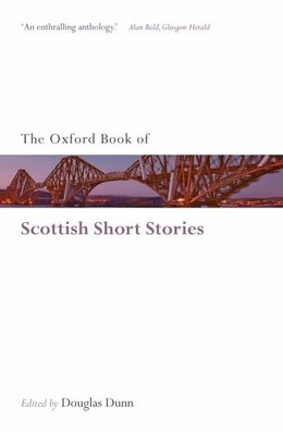 Book The Oxford Book of Scottish Short Stories by Douglas Dunn