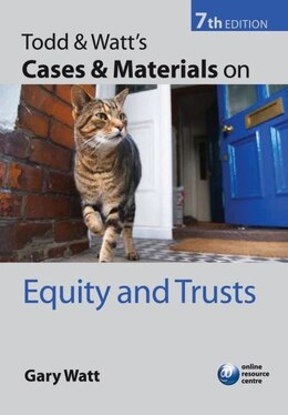 Book Todd and Watts Cases and Materials on Equity and Trusts by Gary Watt