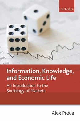 Book Markets, Economic Life, and Social Behaviour: An Introduction to the Sociology of Markets by Alex Preda