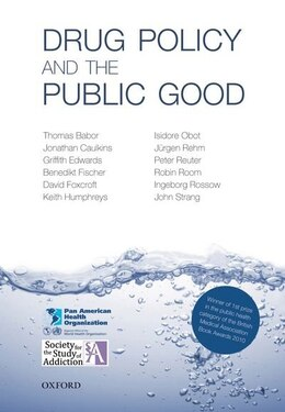 Book Drug Policy and the Public Good by Thomas F. Babor