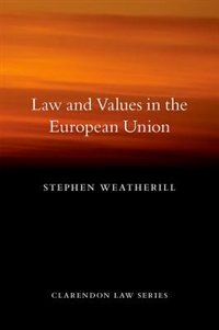 Book Law and Values in the European Union by Stephen Weatherill