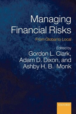 Book Managing Financial Risks: From Global to Local by Gordon L. Clark